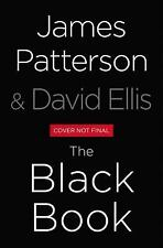 The Black Book by James Patterson and David Ellis (2017, Hardcover)