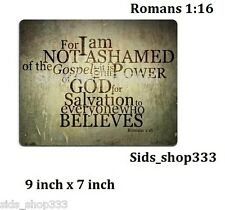 Christian ROMANS 1:16 not ashamed JESUS - Anti slip COMPUTER MOUSE PAD 9 X