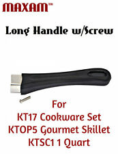 Replacement LONG HANDLE for MAXAM™ KT17 Cookware Set, KTOP5 skillet, KTSC1 1Qt.