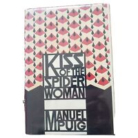 KISS OF THE SPIDER WOMAN - FIRST AMERICAN EDITION FIRST PRINT MANUEL PUIG FINE