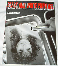 Black & White Printing: Practical Guide to Darkroom Techniques - Schaub 1991 pb