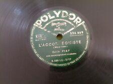 78 RPM EDITH PIAF - L'ACCORDEONISTE - Escales - POLYDOR 524 669