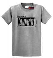 Powered By ADHD Funny T Shirt Cute ADD Humor Holiday Gift Tee Shirt
