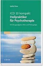 ICD-10 kompakt - Heilpraktiker für Psychotherapie: Mit Übungsaufgaben, Fällen...