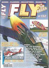 FLY N°152 FW 190 GRAUPNER / EXTRA 330 S / CALMATO SPORT 60 / SUPER AIR II