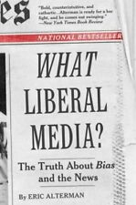 B0002X1JN2 What Liberal Media?: The Truth About Bias and the News