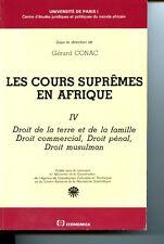 Les Cours suprêmes en AfriqueDroit de la terre et de la famille, droit commercia