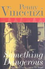 Something Dangerous by Vincenzi, Penny
