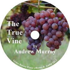 The True Vine, Classic Christian Audiobook by Andrew Murray on 1 MP3 CD