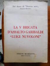 La V Brigata Garibaldi L. Nuvoloni - Storia della resistenza ligure cartine foto
