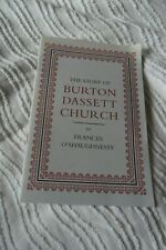 THE STORY OF BURTON DASSETT CHURCH by FRANCIS O'SHAUGHNESSY ,17 pages