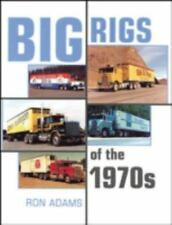 Big Rigs of the 1970s, Adams, Ron, Very Good Book