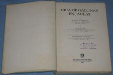 CRIA DE GALLINAS EN JAULAS - Roland C. Hartman & Dale F. King  (K5)