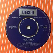 "ARRIVAL: ""I WILL SURVIVE"" b/w ""SEE THE LORD"" on UK DECCA F13026"
