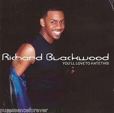 RICHARD BLACKWOOD - You'll Love To Hate This (UK 11 Tk CD Album)