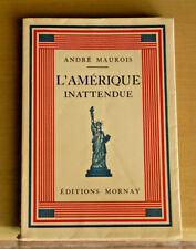 LIVRE ANCIEN: civilisations: ANDRE MAUROIS: L'Amérique inattendue, 1931, E.O.