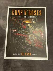 Guns N Roses Lithograph Not In This Lifetime El Paso, Texas 9/6/17 #66/300
