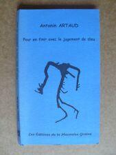 Pour en finir avec le jugement de dieu. Antonin Artaud. La mauvaise graine 2002.