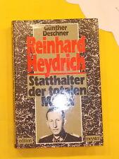 Reinhard Heydrich - Statthalter der totalen Macht