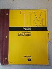 John Deere Battery Chargers & Arc Welders Technical Manual. TM - 1173 & FRM-150