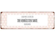 METALLSCHILD Türschild EINER MUSS JA DEN JOB DER VERRÜCKTEN TANTE Geschenk