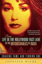 From Life in the Hollywood Fast Lane to the Untouchables of India : Chasing Fam…