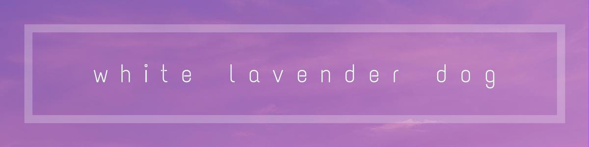 White Lavender Dog General Store