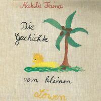 NATALIE FAINA (FEAT. CHRISTINE KAHLAU-DIE GESCHICHTE VOM KLEINEN LÖWEN CD NEU