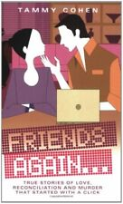 Friends Again...: True Stories of Love and Death,Tammy Cohen