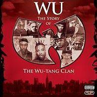 WU-TANG CLAN : WU: THE STORY OF THE WU-TANG CLAN (CD) sealed