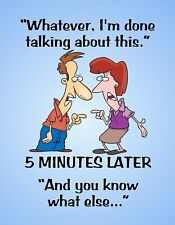 METAL REFRIGERATOR MAGNET Whatever Done 5 Minutes You Know Humor Family Friend