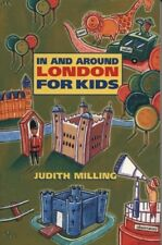 Very Good, In and Around London for Kids, Milling, Judith, Book