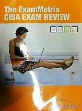 The ExamMatrix CISA Exam Review: Theory (Certified Information Systems Auditor),