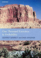 One Thousand Exercises in Probability by Grimmett, Geoffrey (Statistical Laborat