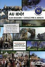 (BAL).(12).AU IDO! CATALA PER ADULTS (B2).ILLES BALEARS. ENVÍO URGENTE (ESPAÑA)