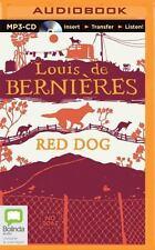 Red Dog by Louis de Bernières (2015, MP3 CD, Unabridged)