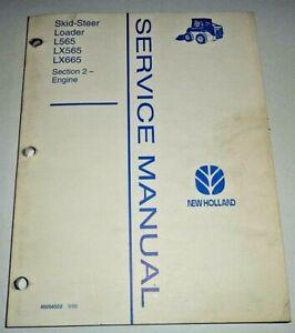 "New Holland L565 LX565 LX665 Skid Loader ""ENGINE"" Service Repair Shop Manual NH"