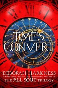 Time's Convert, Harkness, Deborah, Very Good Book
