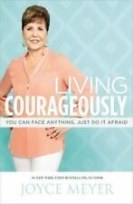 Living Courageously by Joyce Meyer - Brand New - Large Paperback