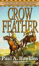 Crow Feather by Paul A. Hawkins (1995, Paperback)