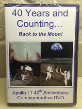 40 YEARS AND COUNTING BACK TO THE MOON APOLLO 11 COMMEMORATIVE DVD  LAST ONE!