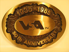 Vintage BRONZE Belt Buckle VSA INC 1935-1985 50th Anniversary [Y95j]