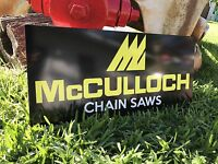 Antique Vintage Old Style McCulloch Chain Saw Sign