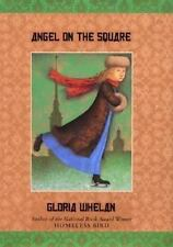 Angel on the Square by Gloria Whelan (2001, Hardcover)