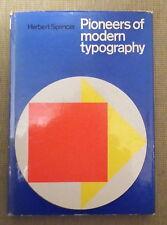 Pioneers of Moodern Typography by Herbert Spencer. 1970. 1st American Edition