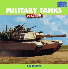 Military Tanks in Action (Amazing Military Vehicles)