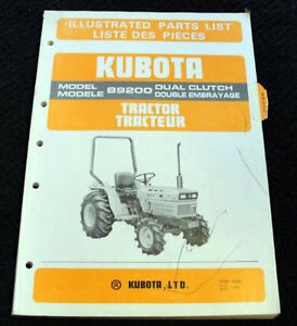 "ORIGINAL KUBOTA B9200 TRACTOR ""DUAL CLUTCH"" PARTS CATALOG MANUAL VERY NICE"