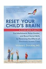 Reset Your Child's Brain: A Four-Week Plan to End Meltdowns Rai... Free Shipping