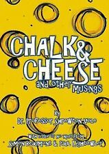 Chalk and Cheese and Other Musings by Simon Beaumont, Shrewton Vole and Paul.