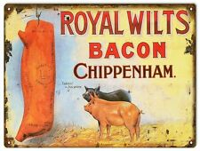 """Royal Wilts Bacon Chippenham weathered metal sign (rv 12""""9"""")"""